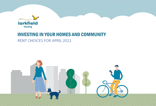 Investing in your homes and community - rent choices for 2021/22